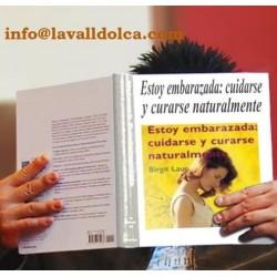 ESTOY EMBARAZADA: CUIDARSE Y CURARSE NATURALMENTE   LIBRO