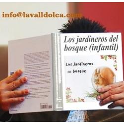 LOS JARDINEROS DEL BOSQUE | LIBRO