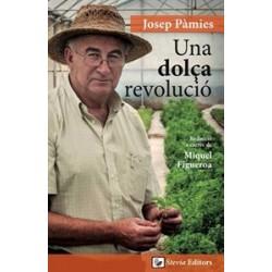 UNA DOLÇA REVOLUCIÓ - Josep Pàmies - En catalán